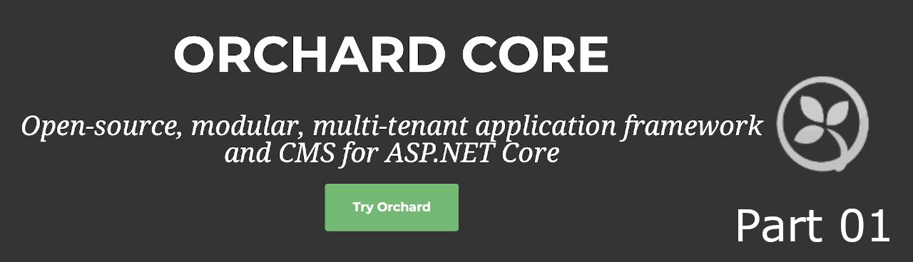 OrchardCore, CMS for ASP.NET Core (Part 01).